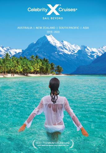 download Celebrity Cruises brochure: 2018-2020 Australia, NZ & South Pacific Cruises (AU)
