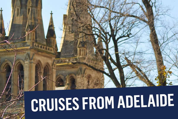 2019 Cruises from Adelaide